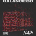 Flash – Balanciego [New Music]