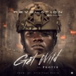 Revelation – Get Wild ft. Protek [New Song] | @kellylyonn @protekniks