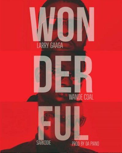 Larrygaagawonderfulft.wandecoal&sarkodiemp3