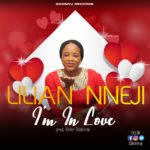 Lilian Nneji – I'm in Love [New Song] | @liliannneji