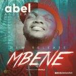 Abel Assifah – Mbene [New Song]
