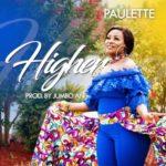 Paulette – Higher [New Video]