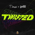 DMW X Peruzzi X Davido – Twisted [New Music]