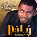 Precious Chidi – Dalu (Thank You) [New Song] | @preshpst2
