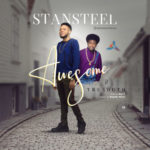 Stansteel – Awesome ft. Tru South [New Song]