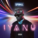 DJ Spinall Unveils 'IYANU' Album Cover Art & Tracklist