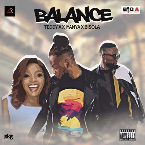 Teddy A - Balance ft. Bisola & Iyanya mp3