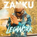 Zlatan – Zanku (Legwork) [New Music]