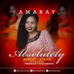 Amaray – Absolutely [New Song+Video] | @amarayamaray