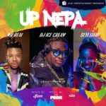 DJ Ice Cream ft. Seyi Shay & Mr. Real – Up Nepa [New Music]