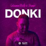 Solomon Plate & Pompi – DONKI [New Song]