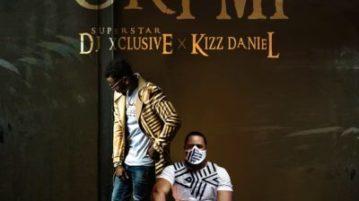 DJ Xclusive - ori mi ft. Kizz Daniel