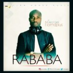 George Nomaplus – Rababa [New Song] | @nomaplus