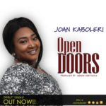 Joan Kaboleri – Open Doors [Audio] | @joankaboleri