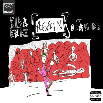 Kida Kudz - again (remix) ft. Olamide mp3