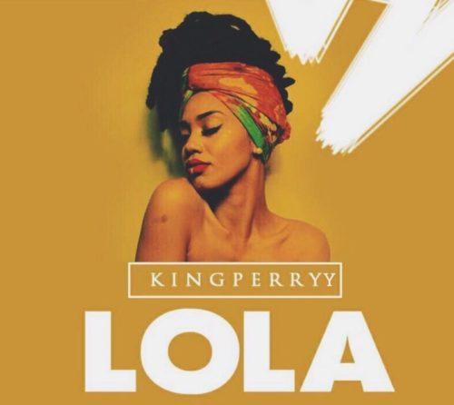 King Perryy - Lola (Freestyle) mp3