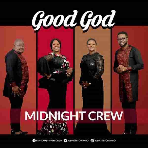 Midnightcrewgoodgodmp3