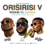 """DJ Blast Presents """"Orisirisi V"""" – Wizkid vs Davido [Mixtape]"""