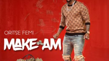 Oritse Femi - make am mp3