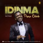 Preye Odede – Idinma (You Are Good) [New Song] | @preyeodede