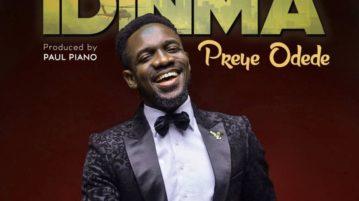 Preye Odede - Idinma (You Are Good)