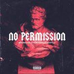 Runtown – No Permission ft. Nasty C [New Music]