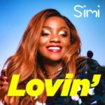 Simi – Lovin' [New Music]