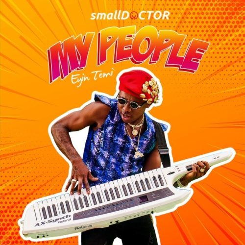 Small Doctor - my people mp3