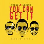 Tekno – You Can Get It ft. 2Kingz [New Music]