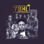 'YBNL Mafia Family' Album Out Now | Stream Here