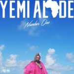 Yemi Alade – Number One [New Music]