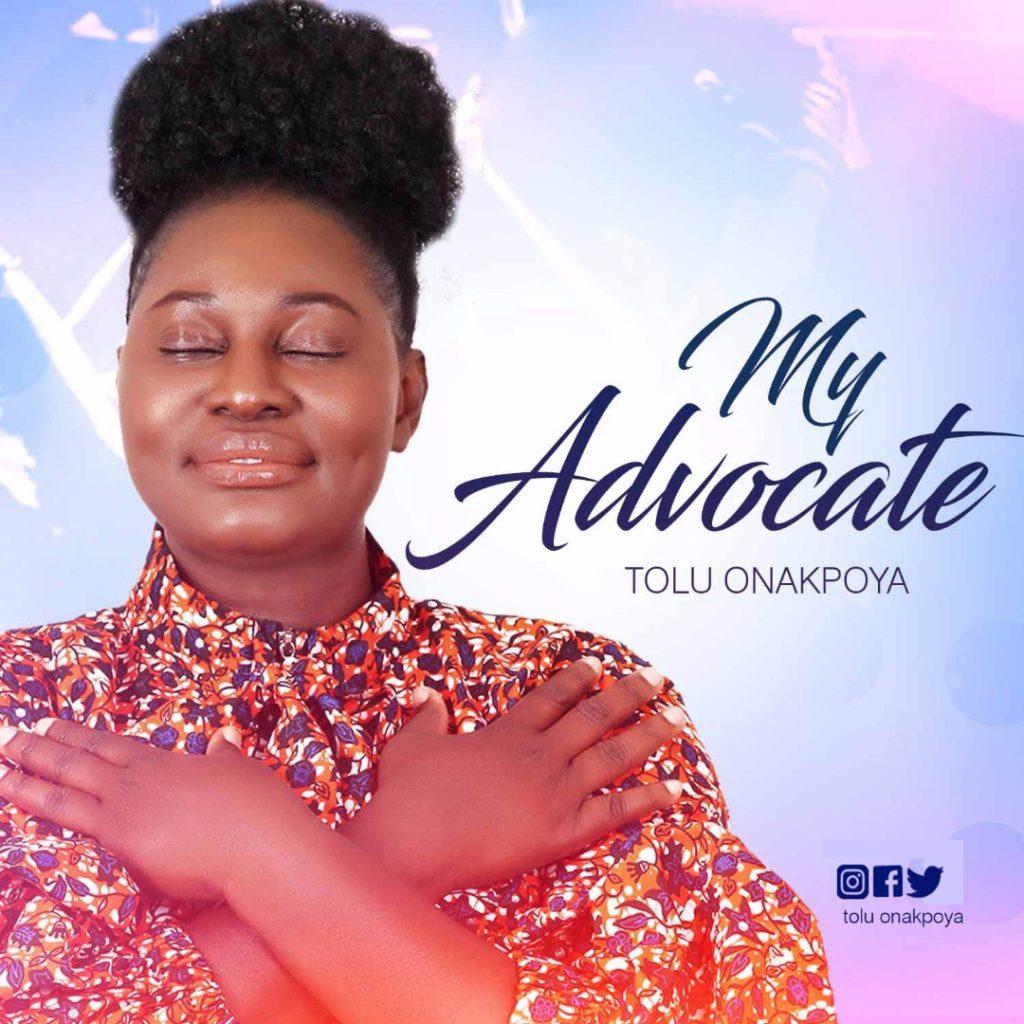 Tolu Onakpoya - My Advocate