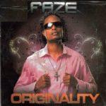 Faze – Originality [Throwback Hit Song]