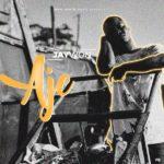 Jaywon – Aje [New Music]