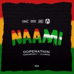 DopeNation X DJ Enimoney X Olamide – Naami [New Music]