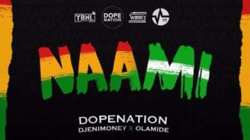 DopeNationXDJEnimoneyXOlamide-Naamimp3