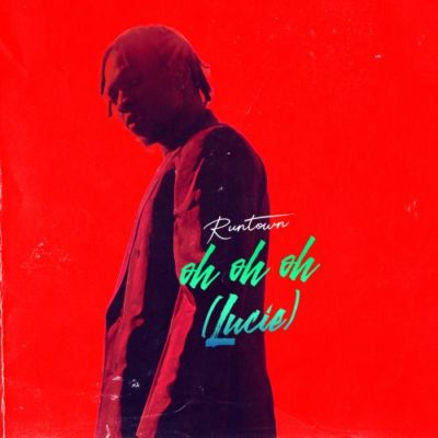 Runtown - Oh Oh Oh (Lucie) mp3