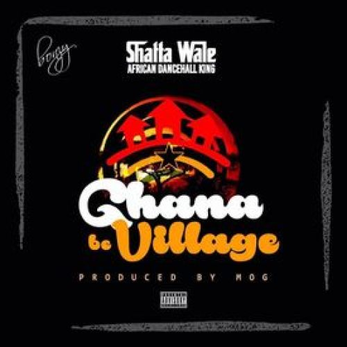 Shatta Wale - Ghana Be Village mp3