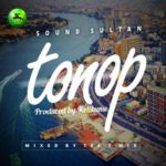 Sound Sultan – Tonop [New Music]