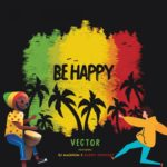 Vector ft. DJ Magnum & Daddy Showkey – Be Happy [New Music]