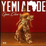 Yemi Alade – Open Close [New Music]