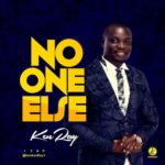 Kenray – No One Else [Audio] | @iamkenray1
