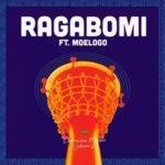 Show Dem Camp – Ragabomi ft. Moelogo [New Music]