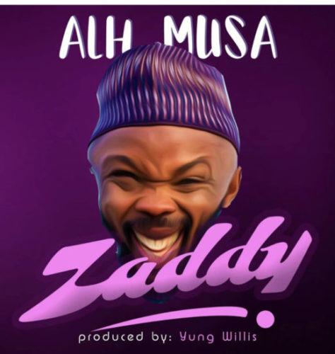 Alhaji Musa (Nedu Wazobia) - Zaddy mp3