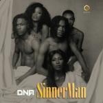 DNA – SinnerMan [New Music]