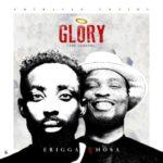 Erigga – Glory (The Genesis) ft. Nosa [New Music]