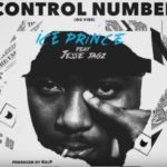 Ice Prince – Control Number ft. Jesse Jagz [New Music]