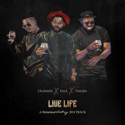 Olamide X Falz X Timaya - Live Life mp3