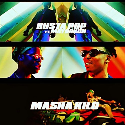 Busta Pop - Masha Kilo ft. Mayorkun mp3