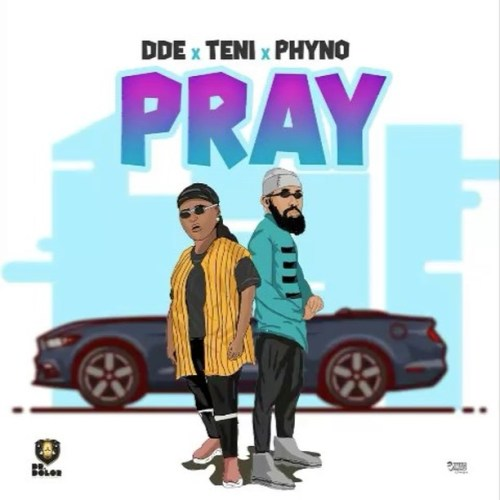 Dr Dolor ft. Teni X Phyno - Pray mp3